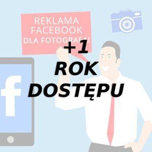 [+1 ROK DOSTĘPU] Reklama FB